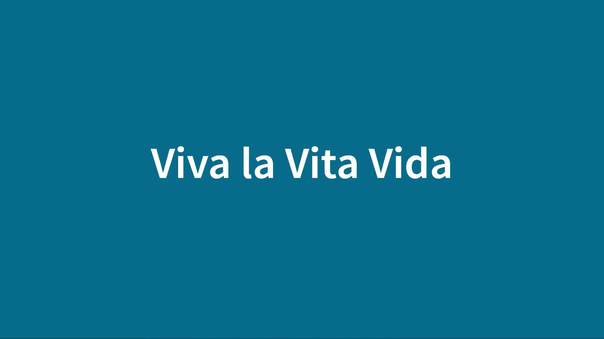 01 - Vita la Vita Vida.jpg