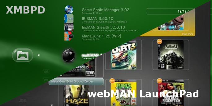 PS3 - XMBPD (Homebrew Store) & webMAN LaunchPad (Addon for wMM) XMB