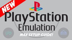 PS1 - PlayStation 1 Ultimate Emulator Guide (Video) | PSX-Place